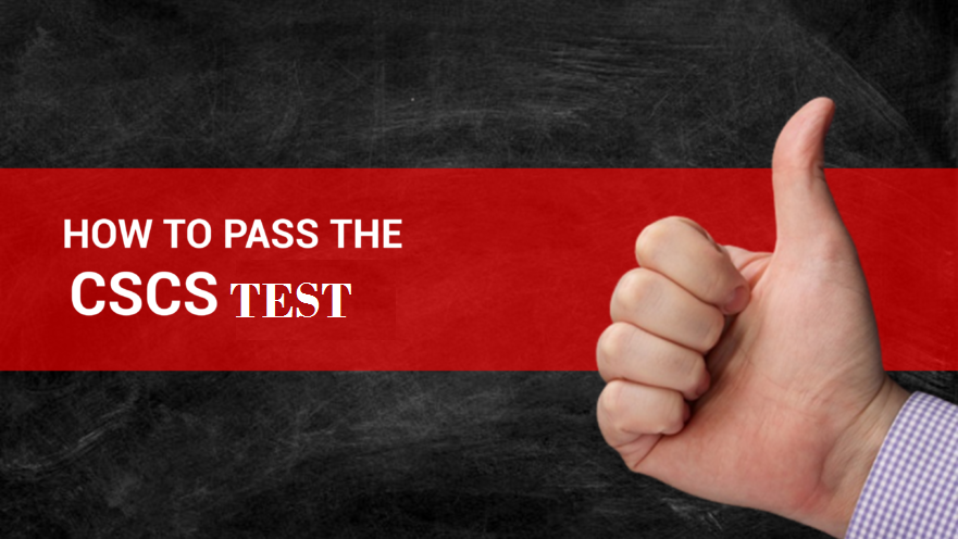 How to Pass CSCS Test